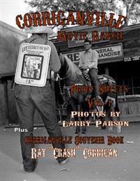 Corriganville Movie Ranch Proof Sheets Vol. 1/Pictorial Souvenir Book