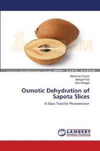 Osmotic Dehydration of Sapota Slices