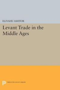 Levant Trade in the Middle Ages