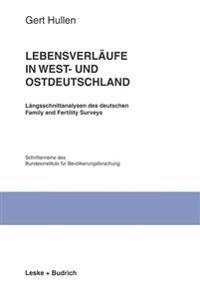 Lebensverläufe in West- und Ostdeutschland