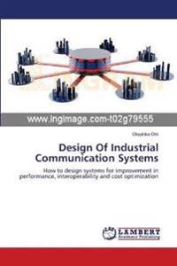 Design of Industrial Communication Systems