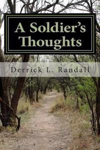 A Soldier's Thoughts
