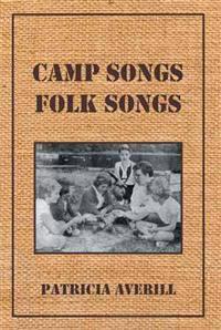 Camp Songs, Folk Songs
