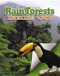 Rain Forests Inside Out