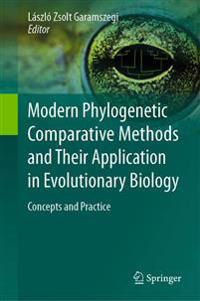 Modern phylogenetic comparative methods and their application in evolutiona