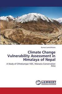Climate Change Vulnerability Assessment in Himalaya of Nepal