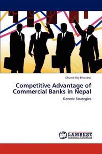 Competitive Advantage of Commercial Banks in Nepal