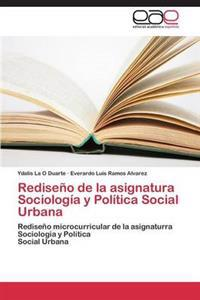 Rediseno de La Asignatura Sociologia y Politica Social Urbana