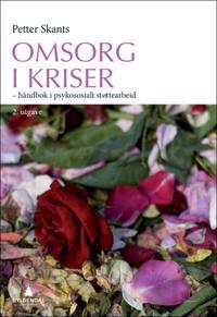 Omsorg i kriser - Petter Skants   Inprintwriters.org