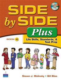 Value Pack: Side by Side Plus 4 Student Book and Activity & Test Prep Workbook 4 [With CD (Audio)]