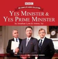 Yes Minister & Yes Prime Minister: The Complete Audio Collection: The Classic BBC Comedy Series