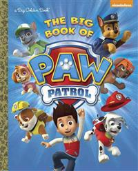 The Big Book of Paw Patrol (Paw Patrol)