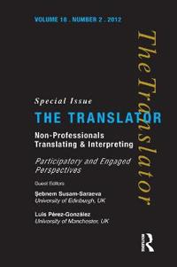 Non-Professional Translating and Interpreting