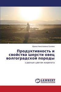 Produktivnost' I Svoystva Shersti Ovets Volgogradskoy Porody