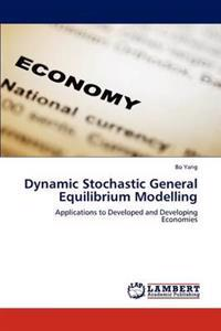 Dynamic Stochastic General Equilibrium Modelling