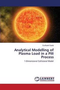 Analytical Modelling of Plasma Load in a Piii Process