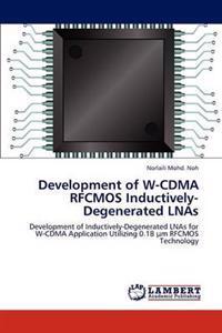 Development of W-Cdma Rfcmos Inductively-Degenerated Lnas