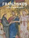 Franziskus: Licht Aus Assisi