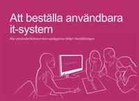 Att beställa användbara it-system