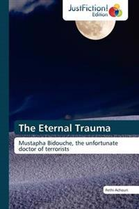 The Eternal Trauma