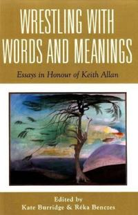Wrestling With Words and Meanings