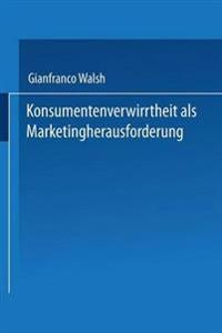 Konsumentenverwirrtheit Als Marketingherausforderung