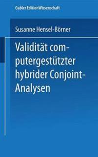 Validität Computergestützter Hybrider Conjoint-analysen