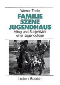 Familie - Szene - Jugendhaus
