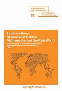 Mathematics and the Real World: Proceedings of an International Workshop