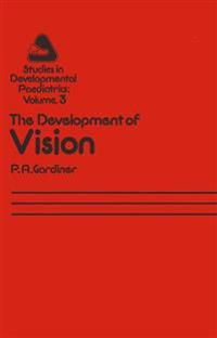 The Development of Vision