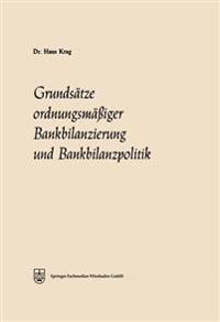 Grundsätze Ordnungsmäßiger Bankbilanzierung Und Bankbilanzpolitik