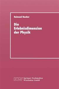 Die Erlebnisdimension Der Physik