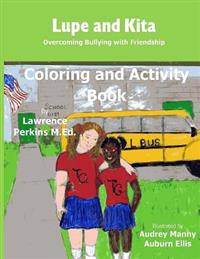 Lupe and Kita Coloring and Activity Book