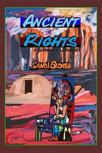 Ancient Rights a Woman's Journey