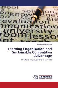 Learning Organisation and Sustainable Competitive Advantage