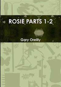 Rosie Parts 1-2