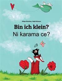 Bin Ich Klein? Ni Karama Ce?: Kinderbuch Deutsch-Hausa (Zweisprachig/Bilingual)