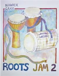 Roots Jam 2: West African and Afro-Latin Drum Rhythms