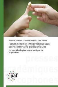 Pantoprazole Intraveineux Aux Soins Intensifs P�diatriques