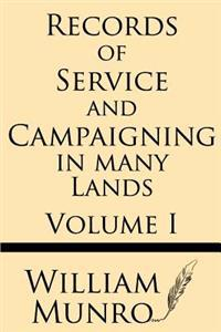 Record of Service and Campaigning in Many Lands (Volume 1)