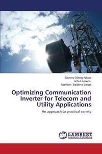 Optimizing Communication Inverter for Telecom and Utility Applications