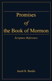 Promises of the Book of Mormon: Scripture Reference
