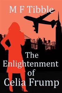 The Enlightenment of Celia Frump