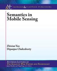 Semantics in Mobile Sensing