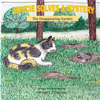 Maycie Solves a Mystery: The Disappearing Garden