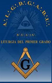 Liturgia del Grado de Aprendiz R.'. E.'. A.'. y A.'.