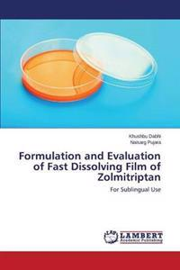 Formulation and Evaluation of Fast Dissolving Film of Zolmitriptan