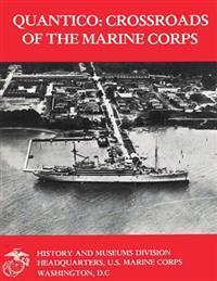 Quantico: Crossroads of the Marine Corps