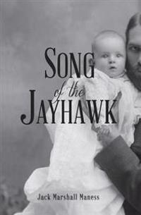 Song of the Jayhawk: Or, the Squatter Sovereign
