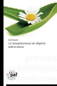 La Toxoplasmose En Alg�rie